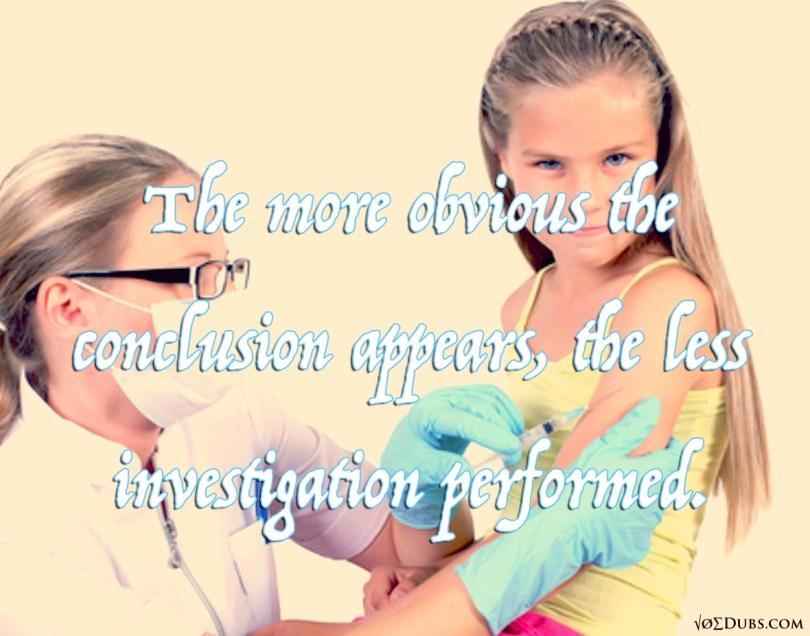 Vaccine investigation