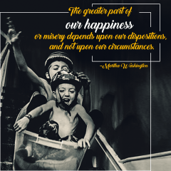 The greater part of our happiness.