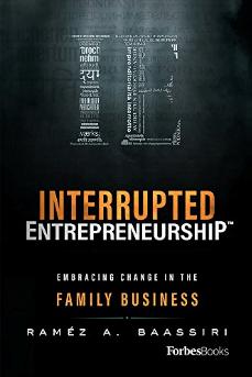 Interrupted Entrepreneurship by Ramez Baassiri