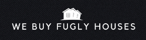 We Buy Fugly Houses Seeks Distressed Properties in San Diego County