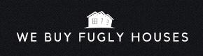 We Buy Fugly Houses Seeks Distressed Properties in San Diego County