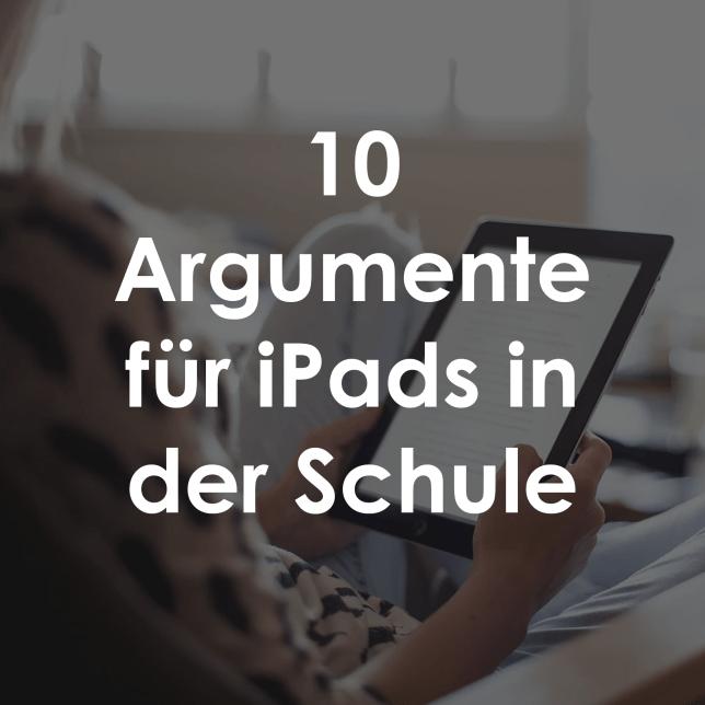 Thumbnail zu 10 Argumente für iPads in der Schule