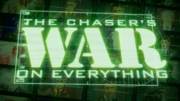 the-chasers-war-on-everything1