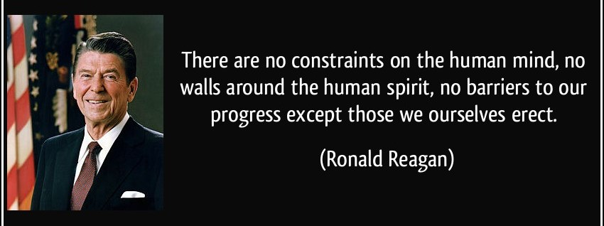 quote-there-are-no-constraints-on-the-human-mind-no-walls-around-the-human-spirit-no-barriers-to-our-ronald-reagan-151794