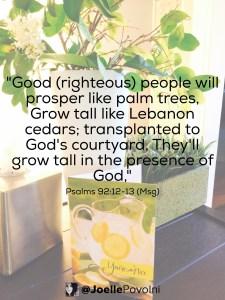 Grow Tall in God's Presence