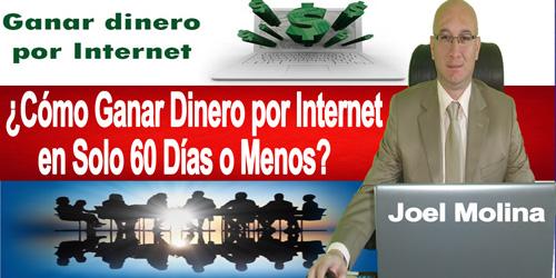 ¿Como Ganar Dinero por Internet en Solo 60 Días o Menos?