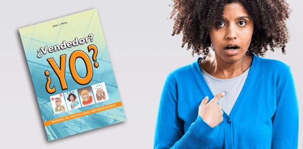 "ACTUALIZACIÓN: Un libro que te gustará leer: ""¿Vendedor? ¿Yo? – Manual de Ventas para Emprendedores"""