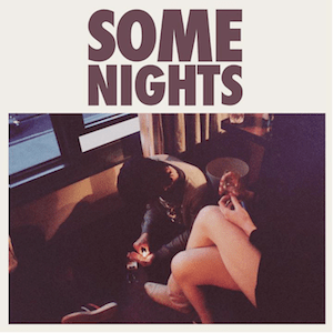 ***** Some Nights ... we have