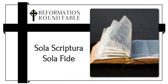 Sola Scriptura Sola Fide
