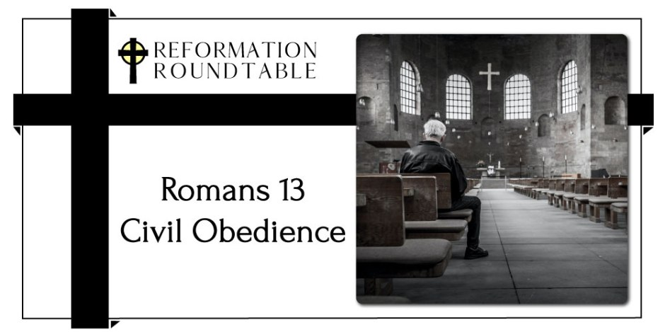 Romans 13 and Civil Obedience