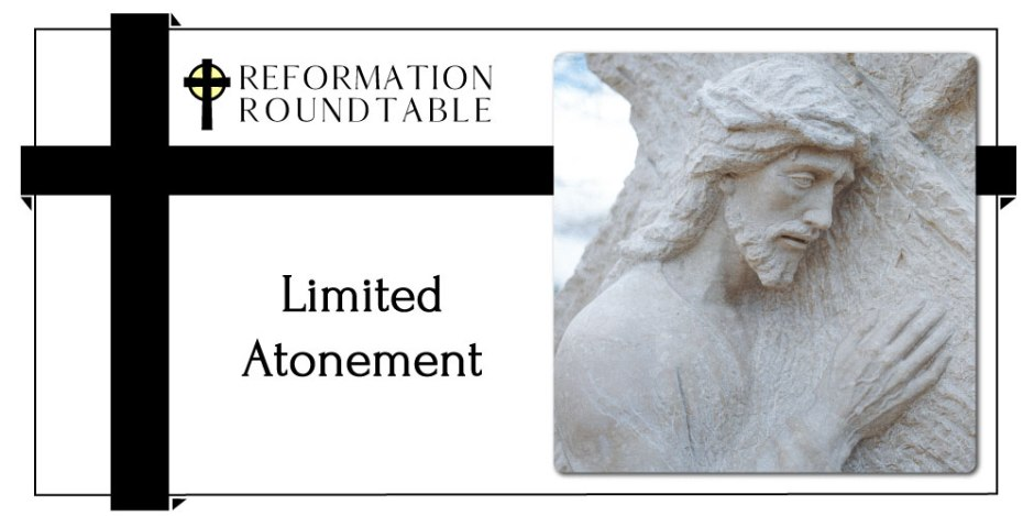 Reformed Theology Limited Atonement