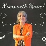 Podcast 40 – Moms with Moxie: Don't Panic!