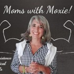 Podcast 60 — Moms with Moxie: Practice, Persistence and Practical Protocols