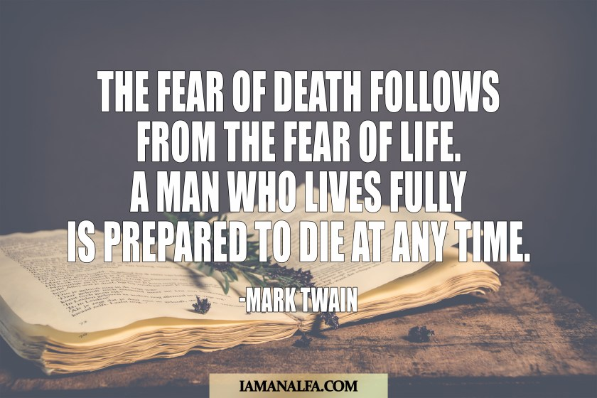 fear of death quote by Mark Twain from the subtle art of not giving a fuck