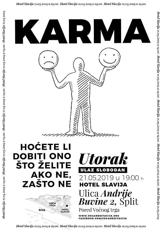 Karma-Hoćete li dobiti ono što želite-Ako ne-zašto ne 21.05.2019
