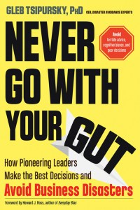 Never Go With Your Gut