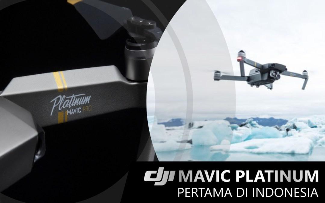 DJI Mavic Pro Platinum Pertama di Indonesia