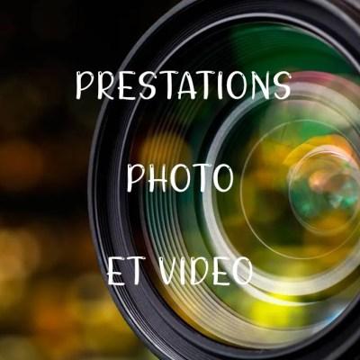 Prestations Photo et Vidéo