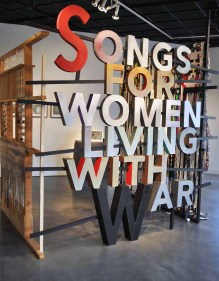 Songs For Women Living WIth War Installation