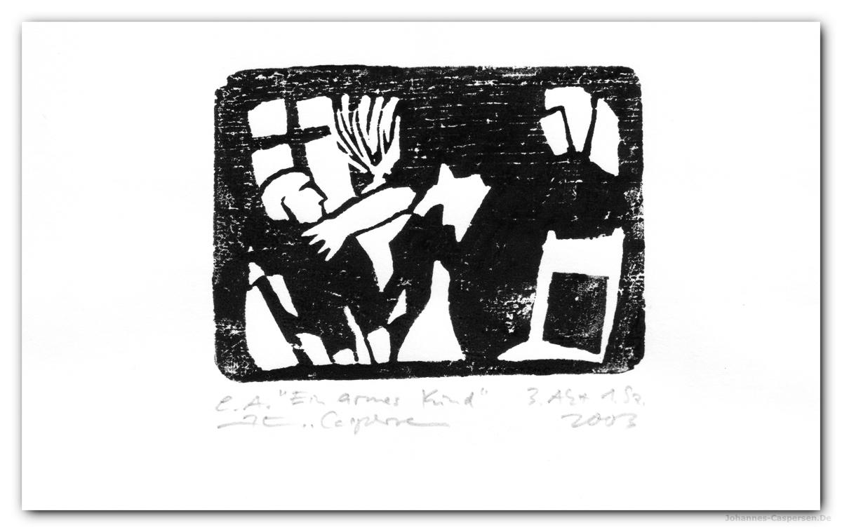 2003 Woyzeck- Armes Kind von Johannes Caspersen