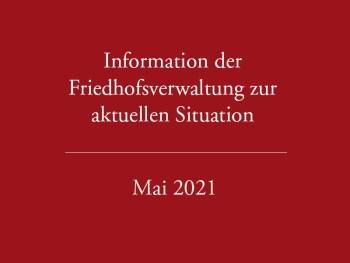 Stand Mai 2021 – Informationen der Verwaltung zur aktuellen Situation