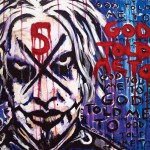 God Told Me To cover - album by John 5 - cover art by Rob Zombie