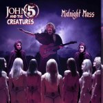 Midnight Mass John 5 and The Creatures