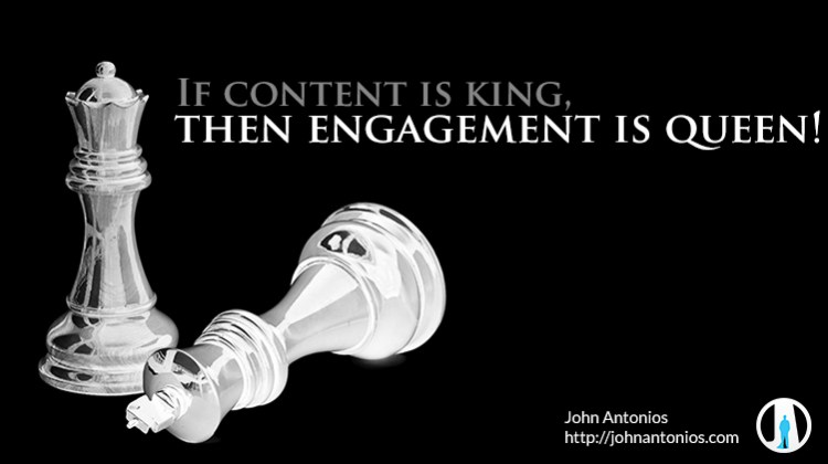 If Content is King, then Engagement is Queen!