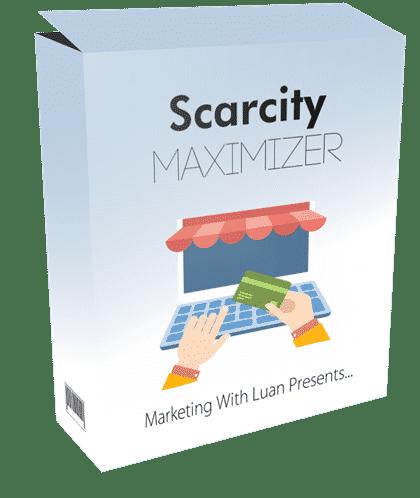 SCARCITY MAXIMIZER