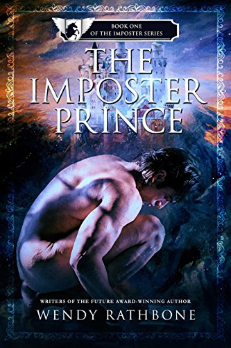 An imposter wins favor with the prince - The Imposter Prince by Wendy Rathbone - 5 stars, better then The Prince And The Pauper