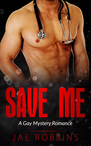 Read the review of Save Me - a Gay Romance Mystery by Jae Robbins at http://johncharlesbooks.com