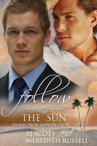 Read the review of Follow The Sun by RJ Scott and Meredith Russell a love story set on a beautiful island paradise at https://johncharlesbooks.com