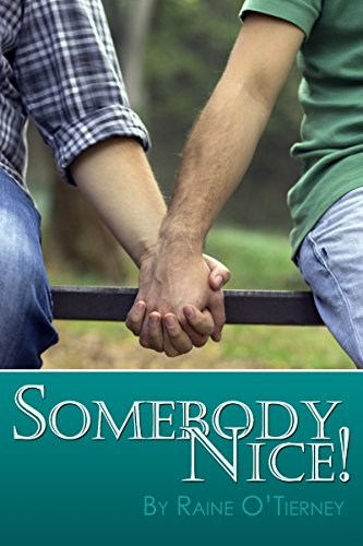 Melissa wanted Somebody Nice! for Danny the man who took care of her. Read the review of this whimsical story at http://johncharlesbooks.com
