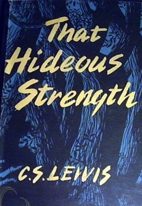 Lewis – That Hideous Strength