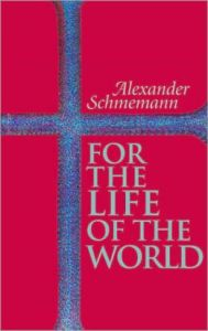 for the life - schmemann