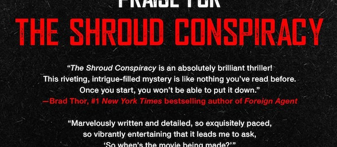 The Shroud Conspiracy out in paperback Feb 2018 - John