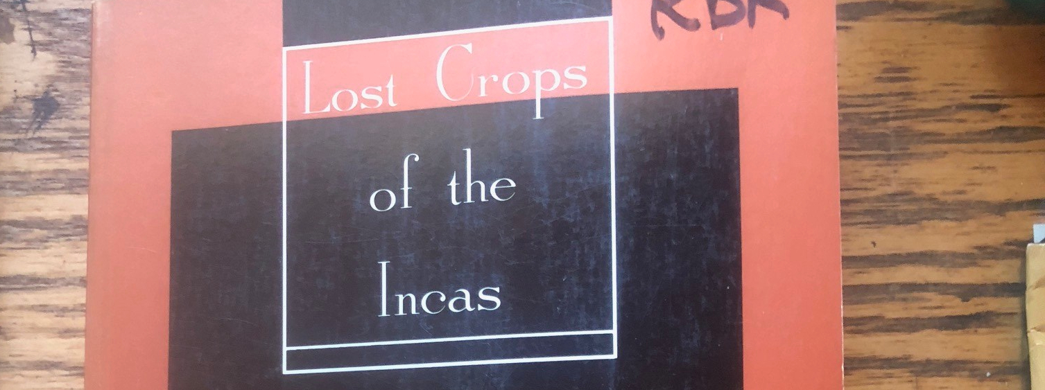 Lost Crops of the Incas
