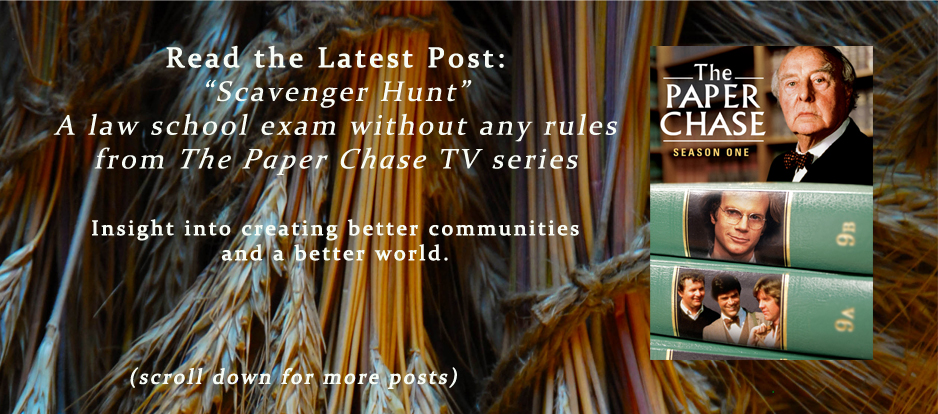 "Read the Latest Post: ""Scavenger Hunt"" A law school exam without any rules from The Paper Chase TV series."