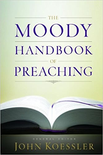 Cover of The Moody Handbook of Preaching by John Koessler