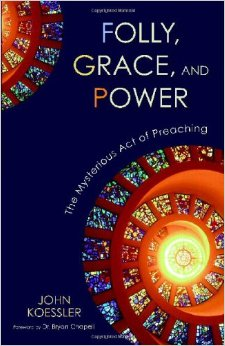 Picture of cover of Folly, Grace, and Power by John Koessler