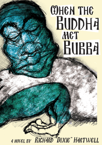 When the Buddha Met Bubba book by John Lee as Richard Dixie Hartwell