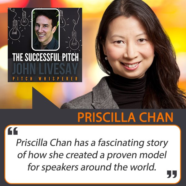 Relationship Secrets from Hong Kong, Speakers Connect, Priscilla Chan, The Successful Pitch, John Livesay