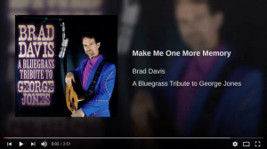 Make Me One More Memory, Bluegrass Music, Brad Davis, Avid Group Publishing, George Jones, Bluegrass Today, Country Johnny Mathis
