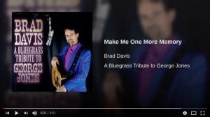 Make Me One More Memory, Bluegrass Music, Brad Davis, Avid Group Publishing, George Jones, Bluegrass Today, Country Johnny Mathis
