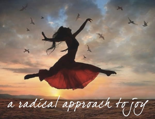 A Radical Approach to Joy