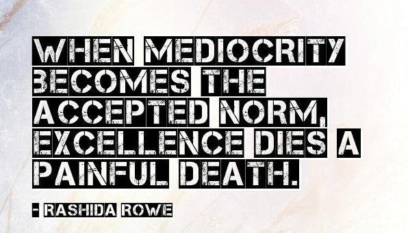 Image result for mediocrity
