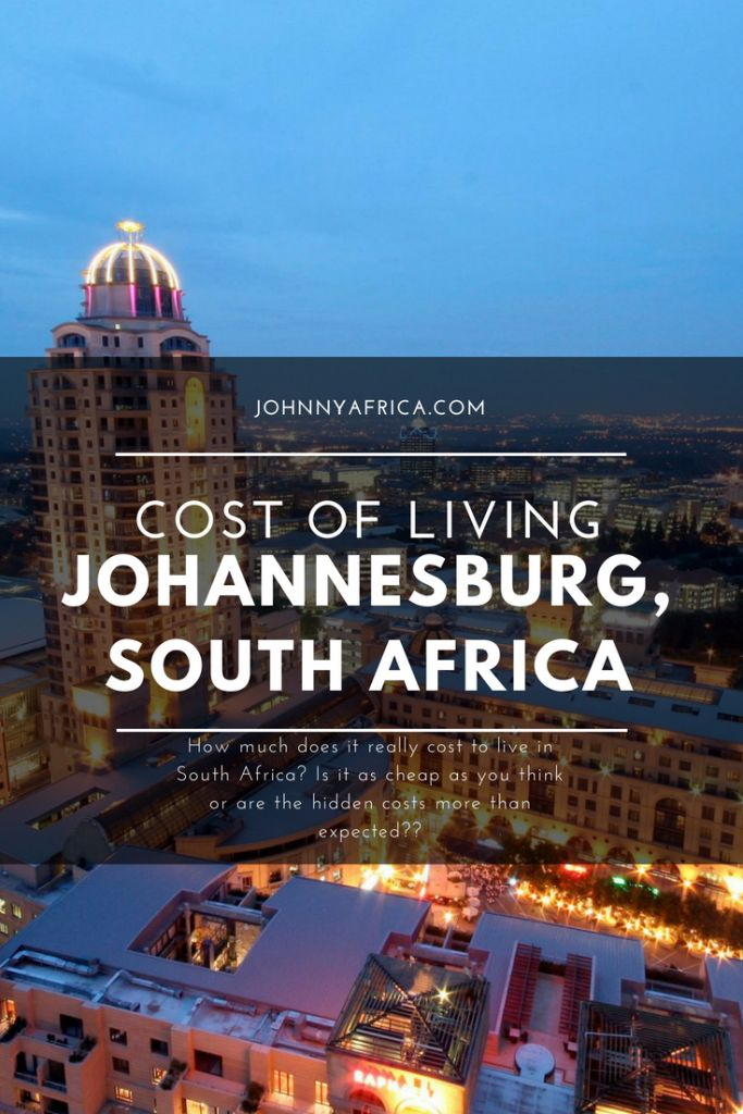 Cost of Living In Johannesburg, South Africa