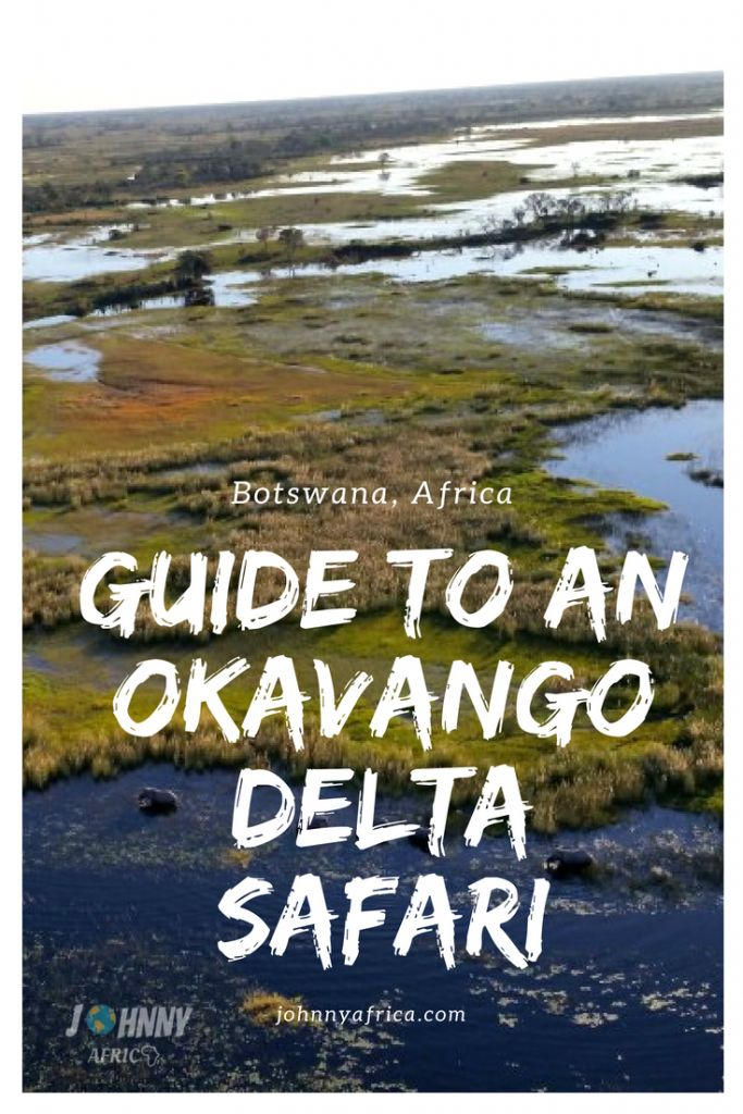 Guide To Visiting The Okavango Delta in Botswana
