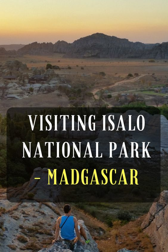 Ultimate Guide To Visiting Isalo National Park, Madagascar
