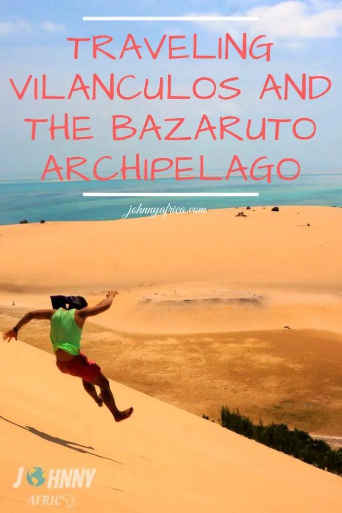 Guide To Traveling Vilanculos and the Bazaruto Archipelago, Mozambique